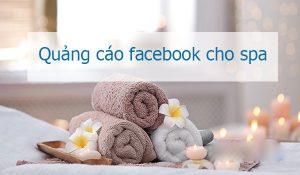 huong-dan-chay-quang-cao-facebook-cho-spa-2