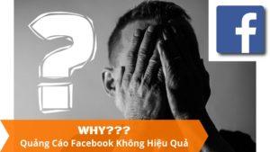 lý-do-tại-sao-quảng-cáo-facebook-không-hiệu-quả